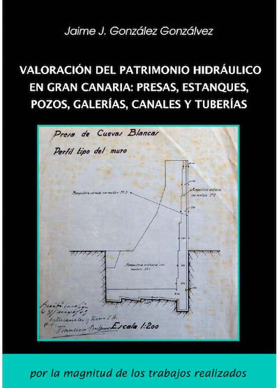 Ingenieria en la Red - Valoracion del Patrimonio Hidraulico en Gran Canaria